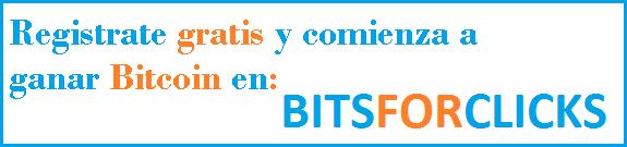 Gana Bitcoin gratis con BitsForClicks