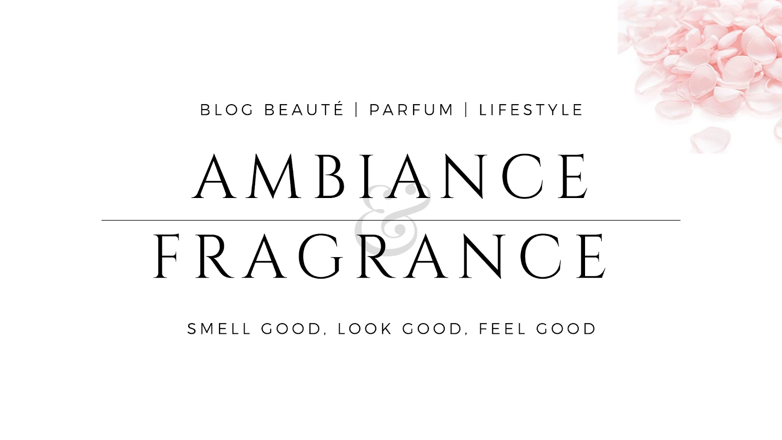 Ambiance & Fragrance