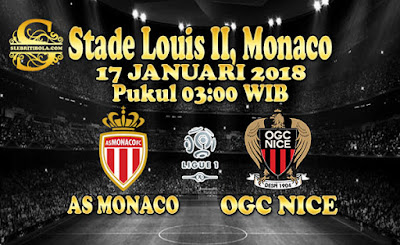 PREDIKSI PERTANDINGAN MONACO VS NICE 17 JANUARI 2018 ~ Info Agen Bola Online