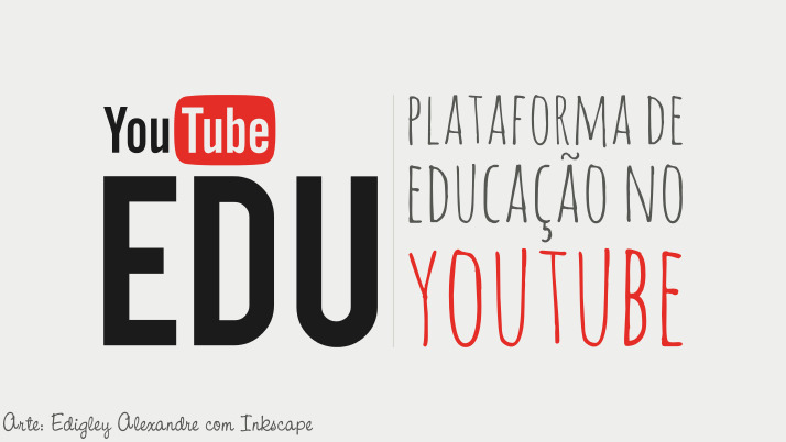 Youtube EDU: nova plataforma de Educação no Youtube