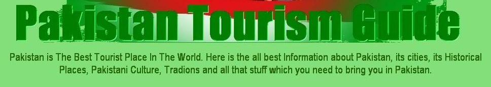 Pakistan Tourism Guide
