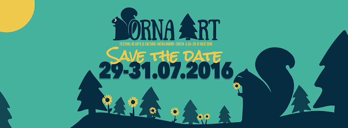 Festivalul Dorna Art la Vatra Dornei în perioada 29 - 31 Iulie