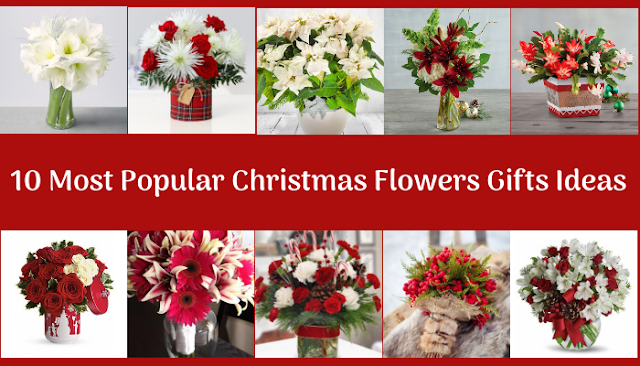 10 Most Popular Christmas Flowers Gifts Ideas