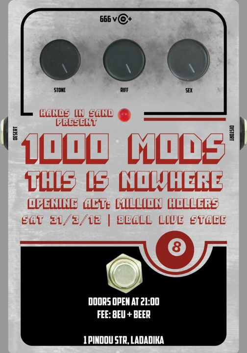 1000mods, This Is Nowhere, Million Hollers Live In Thessaloniki
