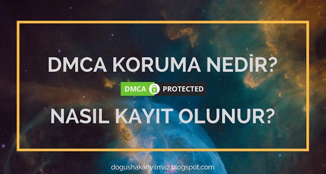 DMCA Koruma Nedir? Nasıl Kayıt Olunur?