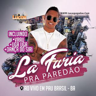 LA FURIA AO VIVO EM PAU BRASIL - BA 22.04.2018