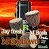 MUSIC: JayFresh x M Bash - Mundawo