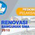 Pedoman Pelaksanaan Bantuan Pemerintah Renovasi Bangunan SMA 2018