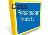 Kumpulan Data Persamaan Flyback TV Terlengkap Semua Merk