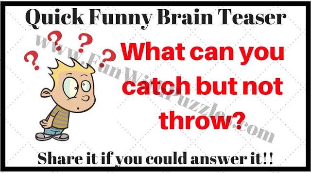 Quick Funny brain teaser