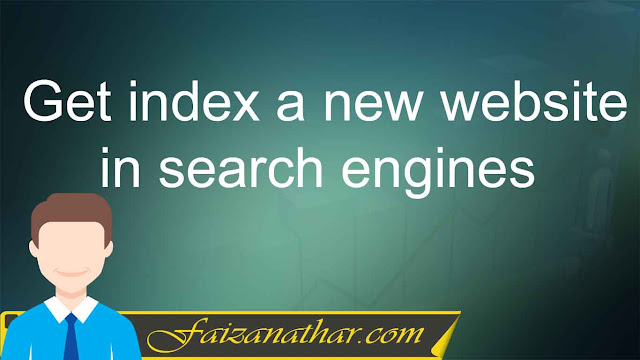 How to get index a new website in google or other search engines