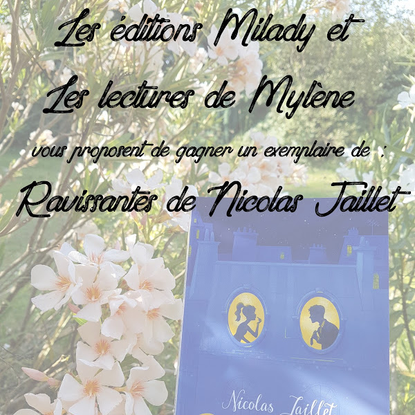 [Concours] Ravissantes de Nicolas Jaillet - Jusqu'au 22 juillet 2018 minuit