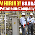 The Bahrain Petroleum Company (BAPCO) Vacancies - Apply Now
