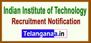 IIT Indian Institute of Technology Kanpur Recruitment Notification 2017