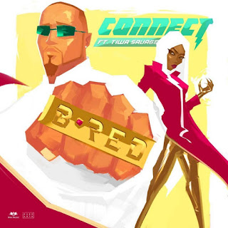 Download B-Red - Connect Ft. Tiwa Savage mp3