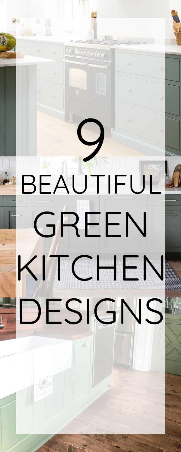 9 inspiring green kitchens. Green is a beautiful color for kitchen cabinets.