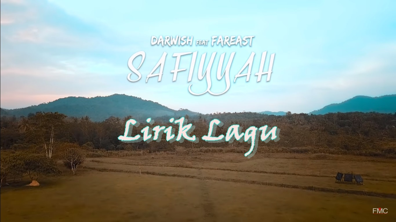 lirik lagu safiyyah darwish feat fareast