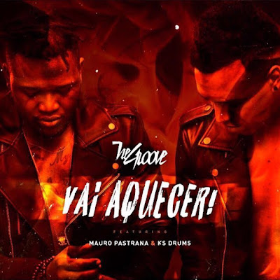The Groove ft Mauro Pastrana & Ks Drums - Vai aquecer ( Afro House ) 2017 Download
