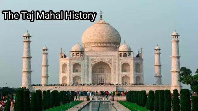 The Taj Mahal History