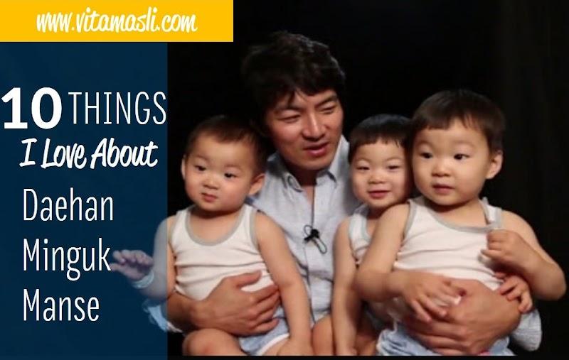 10 Things I Love About Daehan Minguk Manse
