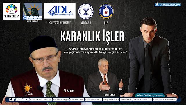 akademi dergisi, mehmet fahri sertkaya, ak parti, akp'nin gerçek yüzü, Recep Tayyip Erdoğan, süleymancılar, götürgev, ali kangel, turan kıratlı, mossad, cia, siyonizm, gerçek yüzü, video izle,