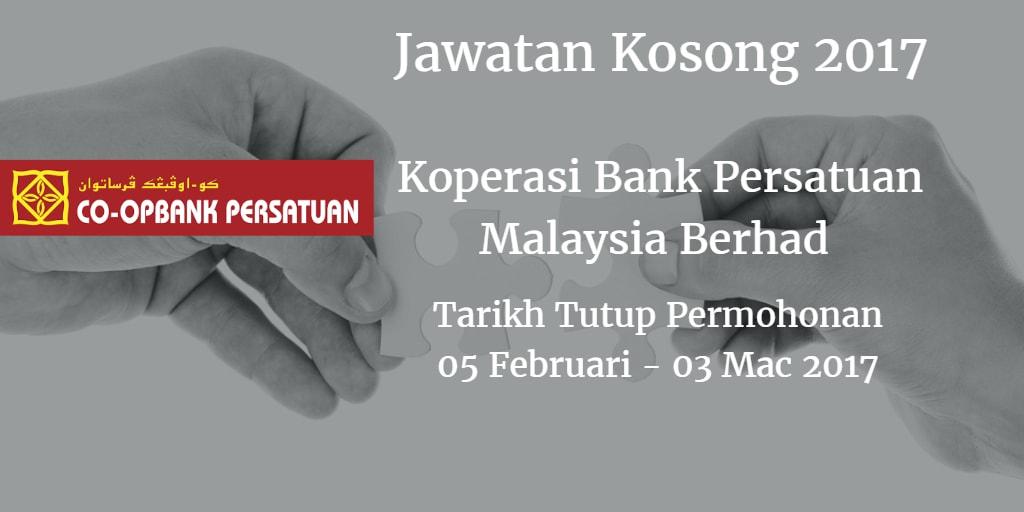 Jawatan Kosong Koperasi Bank Persatuan Malaysia Berhad 5 Februari - 03 Mac-2017