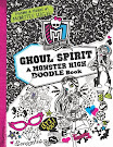 Monster High Ghoul Spirit: A Monster High Doodle Book Book Item