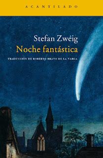 Noche fantástica Stefan Zweig
