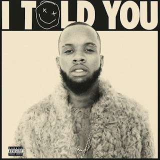 Tory Lanez - I Told You (2016) - Album Download, Itunes Cover, Official Cover, Album CD Cover Art, Tracklist
