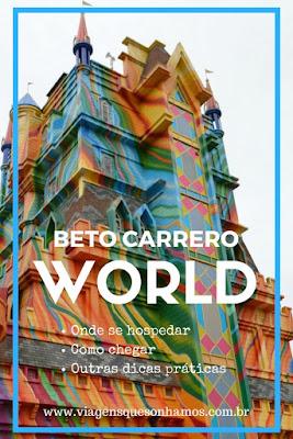 As melhores Dicas sobre o Beto Carrero World