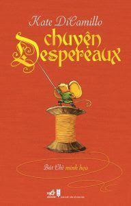 Chuyện Despereaux - Kate DiCamillo