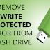 How to Fix Flash Drive/SD Card Write Protected Issue