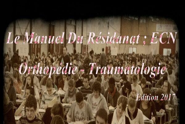 Le Manuel Du Résident Techniques Chirurgicales Orthopédie-Traumatologie PDF