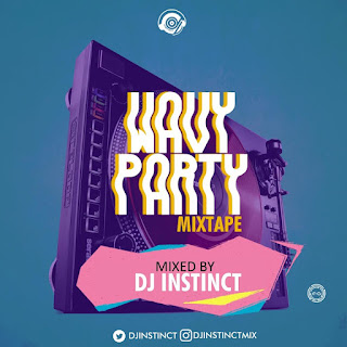 Dj Instinct - Wavy Party Mix