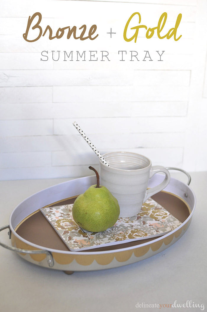 Bronze and Gold Summer Tray, Delineate Your Dwelling #summer