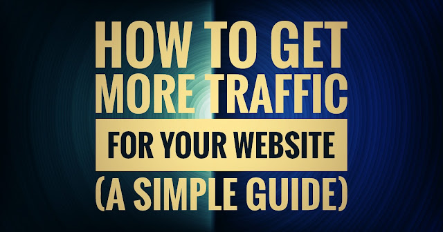 Get free traffic for websites|five ways you can increase traffic to your website