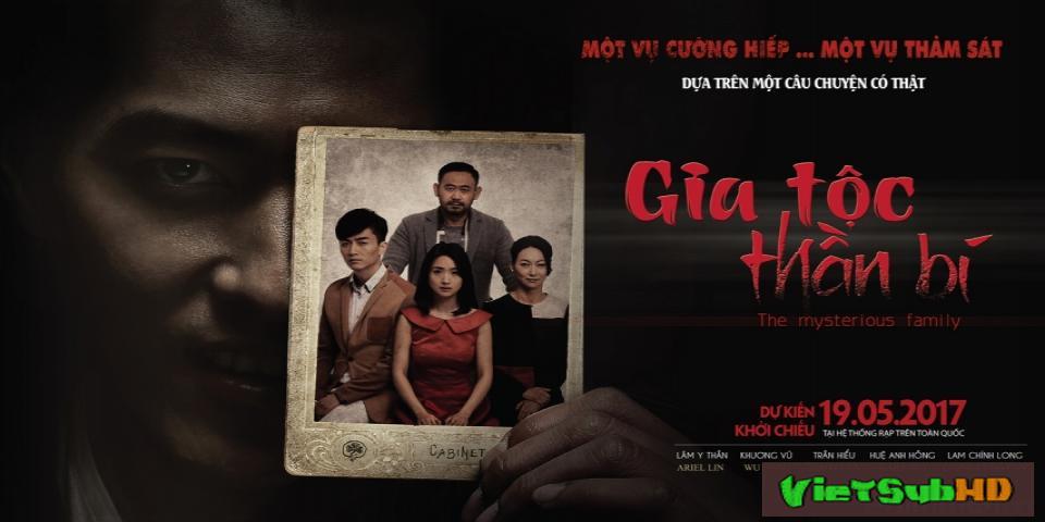 Phim Gia Tộc Thần Bí VietSub HD | The Mysterious Family 2017