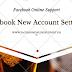 Facebook New Account Settings
