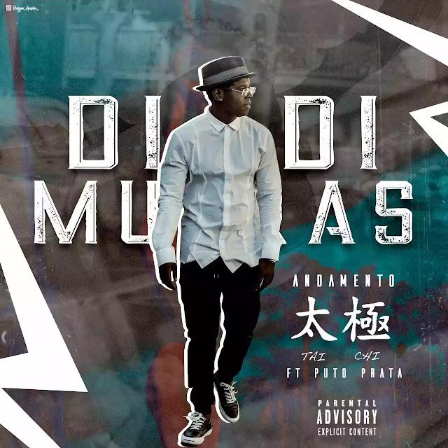 DiDi Murras ft Puto Prata - Andamento - a - Tai-Chi (Afro House) (DOWNLOAD)