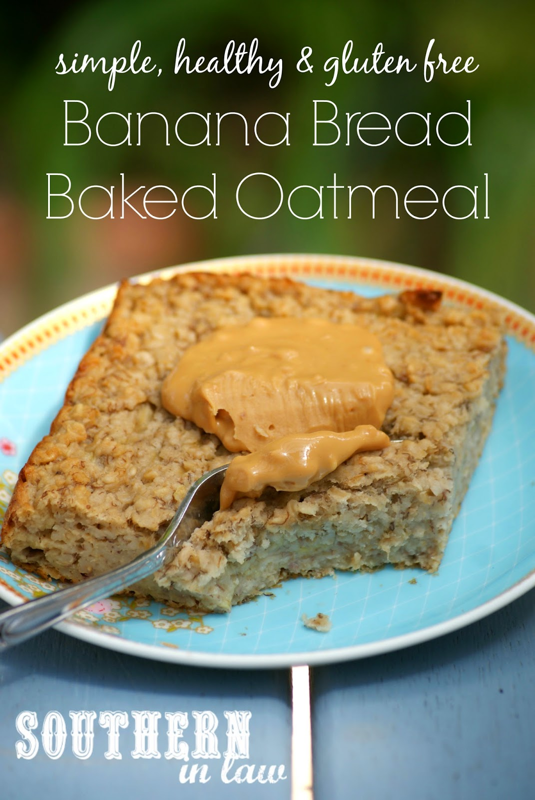 Southern In Law: Recipe: Banana Bread Baked Oatmeal