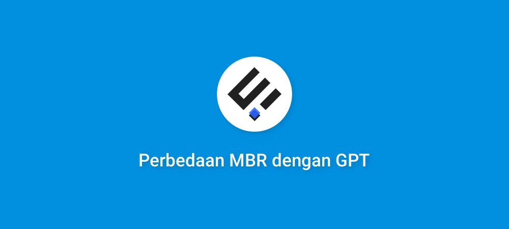 Perbedaan MBR dengan GPT