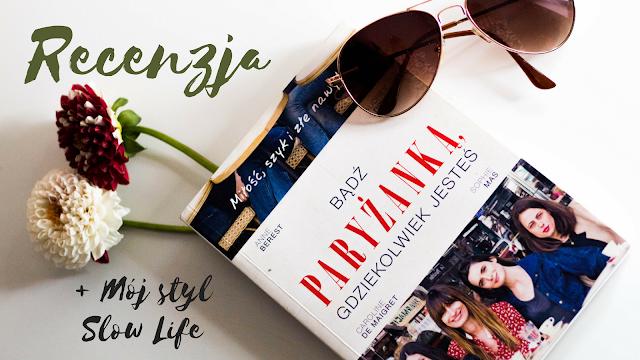 Slow Life, czyli życie po parysku