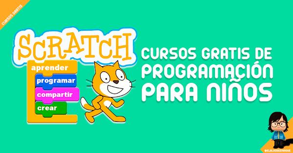 Scratch y cursos gratuitos para enseñar a los niños a programar