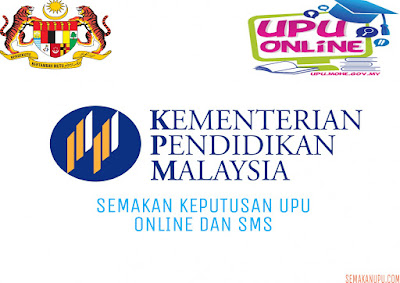 Semakan Keputusan UPU Sesi 2018 Online dan SMS
