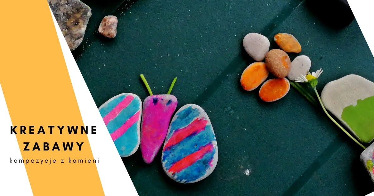 Kreatywne zabawy - kompozycje z kamieni