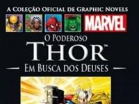 Resenha O Poderoso Thor: Em Busca dos Deuses - Coleção Oficial de Graphic Novels Marvel # 16