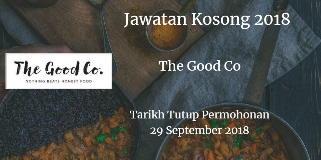 Jawatan Kosong The Good Co 29 September 2018