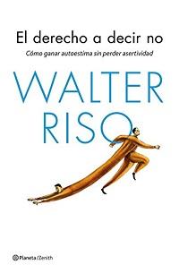 Portada de El derecho a decir no, de Walter Riso
