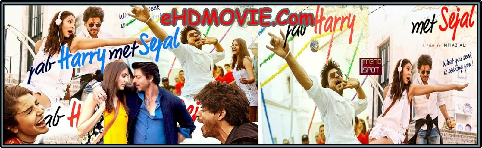 Jab Harry met Sejal 2017 Full Movie Hindi 720p - 480p ORG BRRip 550MB - 1.2GB ESubs Free Download