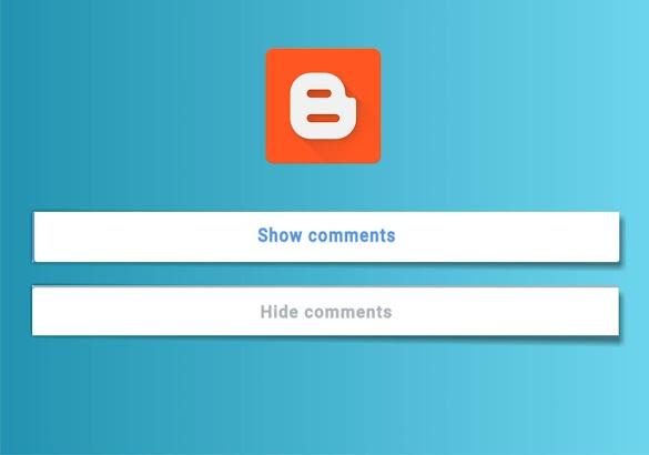 Cara Menciptakan Show Dan Hide Comments Di Blogger